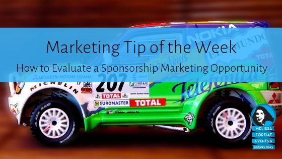 How to Evaluate a Sponsorship Marketing Opportunity