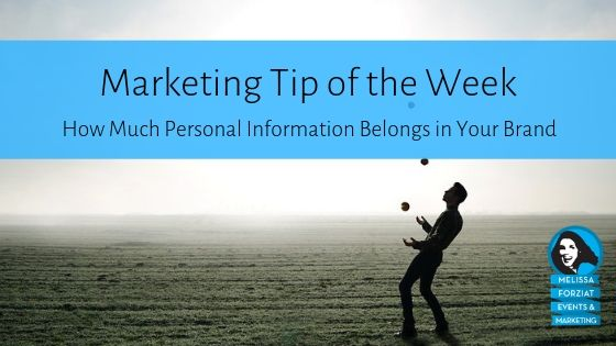 How Much Personal Information Belongs in Your Brand