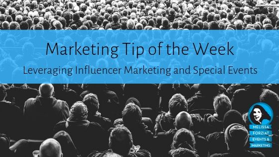Leveraging Influencer Marketing and Special Events