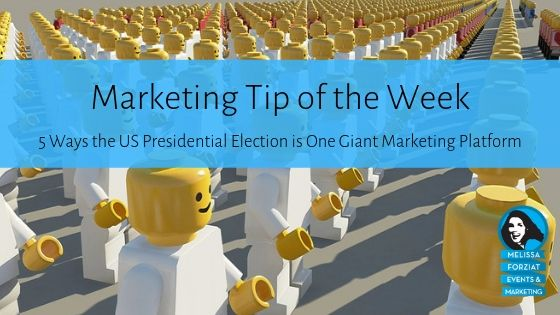 5 Ways the US Presidential Election is One Giant Marketing Platform