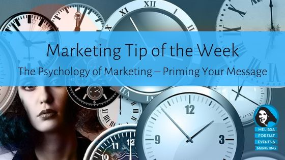 The Psychology of Marketing – Priming Your Message