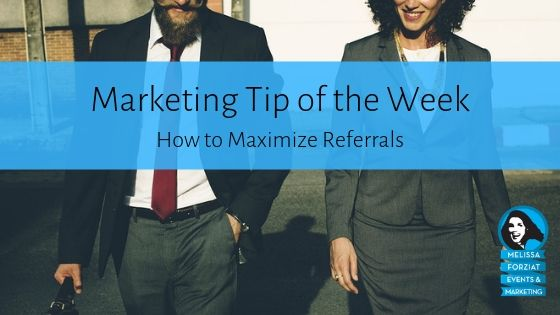 How to Maximize Referrals
