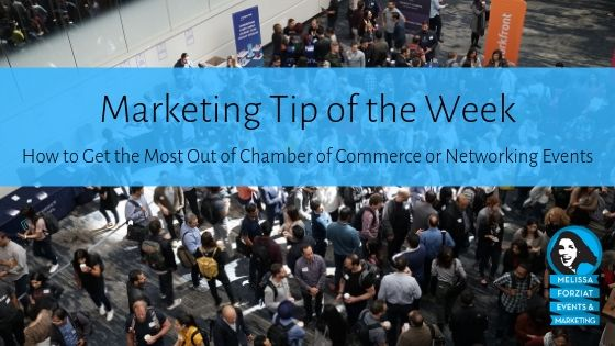 How to Get the Most Out of Chamber of Commerce or Networking Events