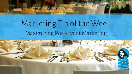 Maximizing Post-Event Marketing