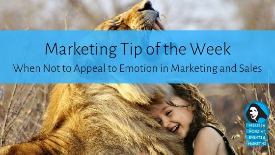 When Not to Appeal to Emotion in Marketing and Sales