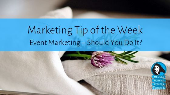Event Marketing – Should You Do It?