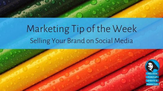Selling Your Brand on Social Media