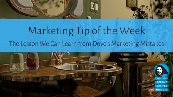 The Lesson We Can Learn from Dove's Marketing Mistakes