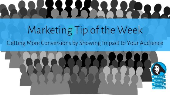 Getting More Conversions by Showing Impact to Your Audience