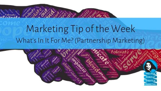 What's In It For Me? (Partnership Marketing)