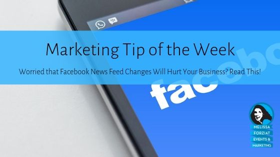 Worried that Facebook News Feed Changes Will Hurt Your Business? Read This!