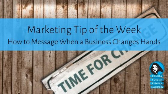How to Message When a Business Changes Hands