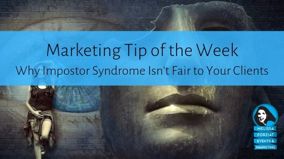 Why Impostor Syndrome Isn't Fair to Your Clients