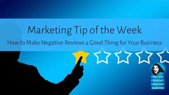 How to Make Negative Reviews a Good Thing for Your Business