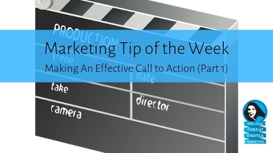 Making An Effective Call to Action Part 1