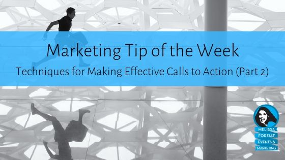 Techniques for Making Effective Calls to Action Part 2