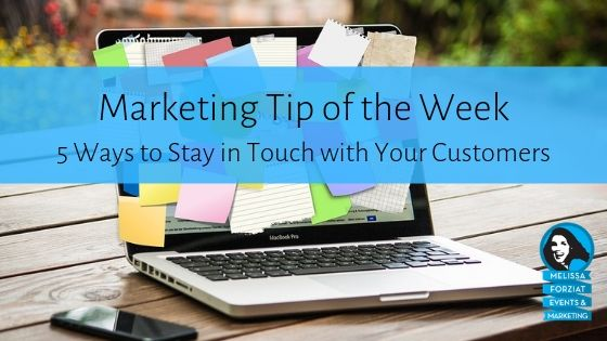 5 Ways to Stay in Touch with Your Customers