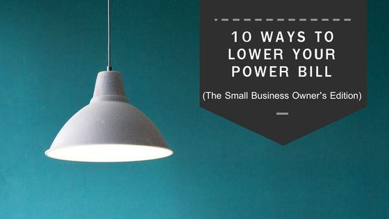 10 Ways to Lower Your Power Bill