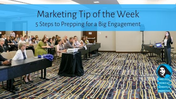 5 Steps to Prepping for a Big Engagement