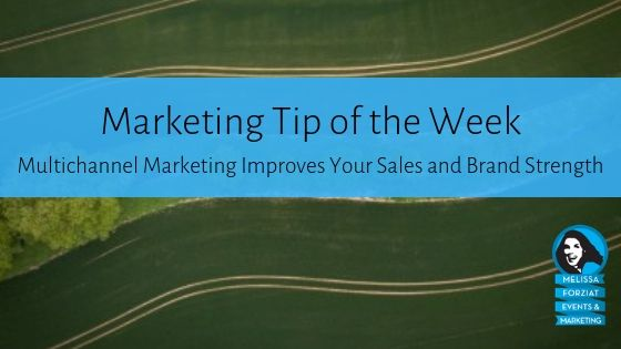 Multichannel Marketing Improves Your Sales and Brand Strength