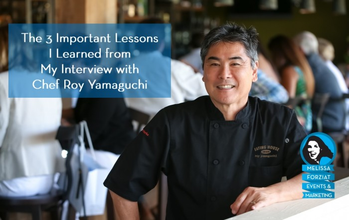 Three Important Lessons I Learned from My Interview with Chef Roy Yamaguchi