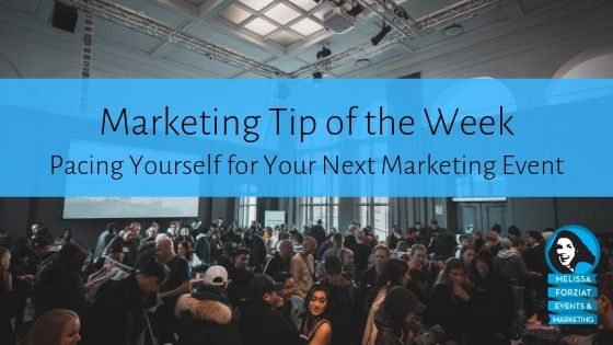 Pacing Yourself for Your Next Marketing Event