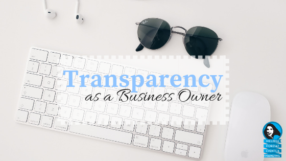 Transparency as a Business Owner