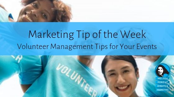 Volunteer Management Tips for Your Events