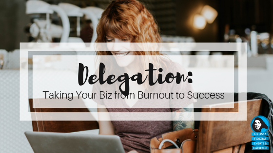 Delegation is a great way to grow your business.