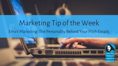 Email Marketing: The Personality Behind Your Pitch Emails