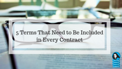 5 Terms That Need to Be Included in Every Contract