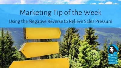 Using the Negative Reverse to Relieve Sales Pressure