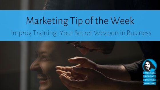 Improv Training: Your Secret Weapon in Business