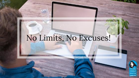 No Limits, No Excuses